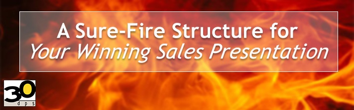 A Sure-Fire Structure for Your Winning Sales Presentation