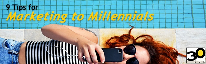 9 Tips for Marketing to Millennials