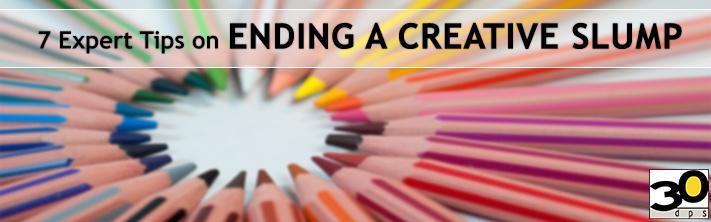 7 Expert Tips on Ending a Creative Slump
