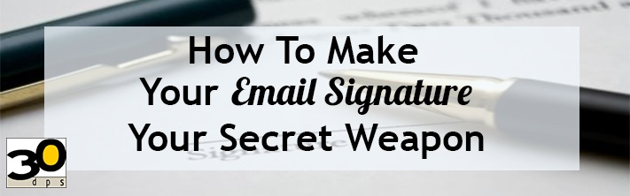 A few email signature tips can help improve your email marketing