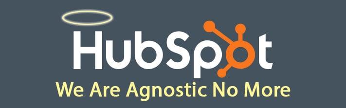 """Halo over Hubspot Logo """"We Agnostic No More"""""""