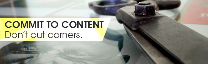 """""""Commit to content. Don't cut corners."""" scissors on magazine with man squinting face"""