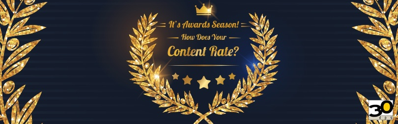 020317-Its-Award-Season-How-Does-Your-Content-Rate.jpg